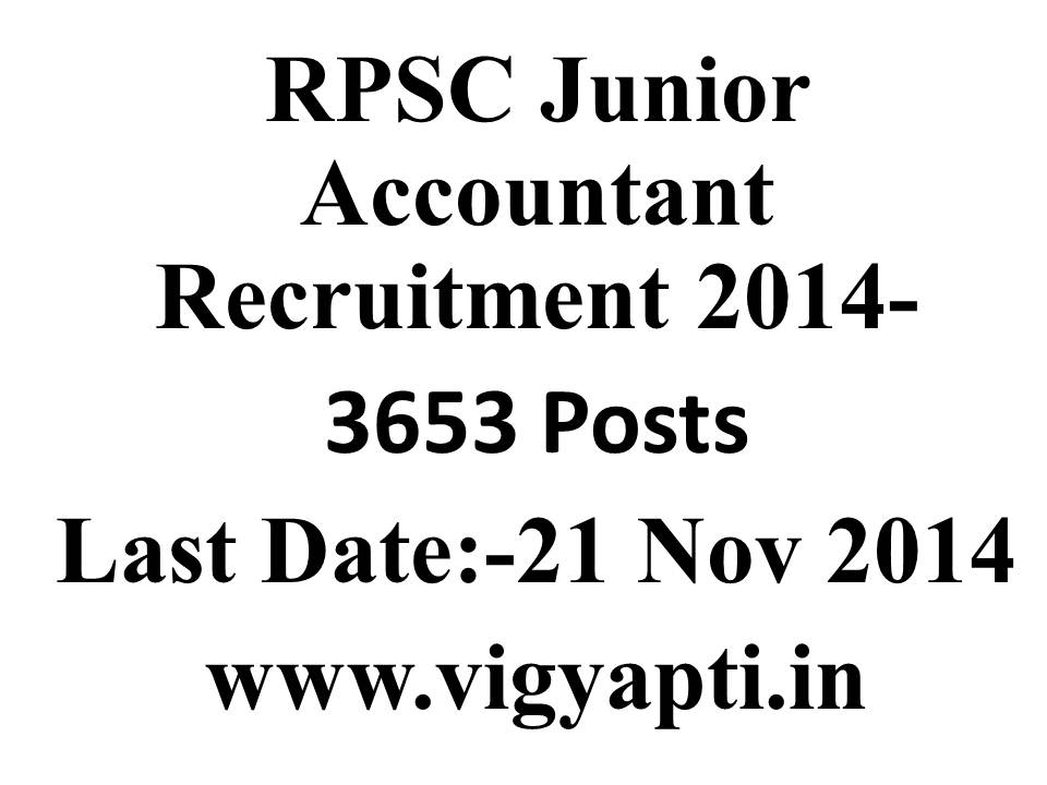 Rpsc.rajasthan.gov.in RPSC Recruitment for 3653 Vacancies of Junior Accountant & Tehsil Revenue Accountant Post – 2014