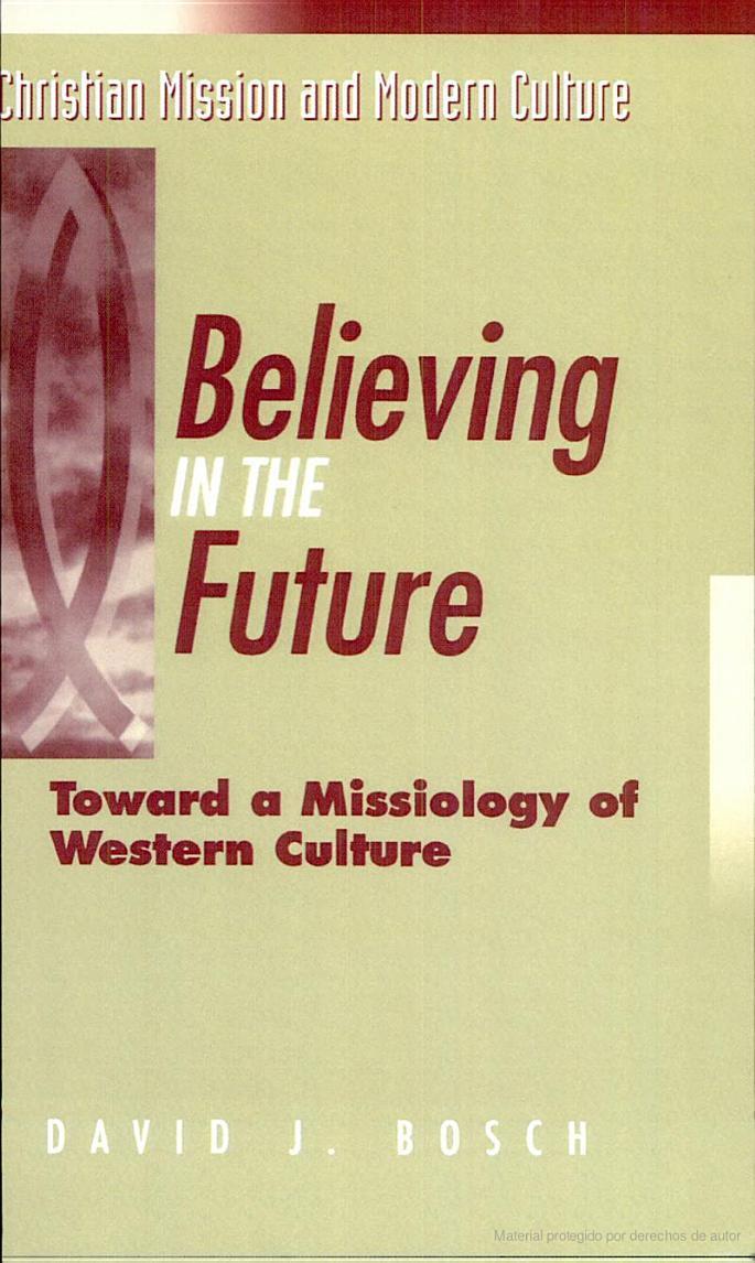 David J. Bosch-Believing In The Future-
