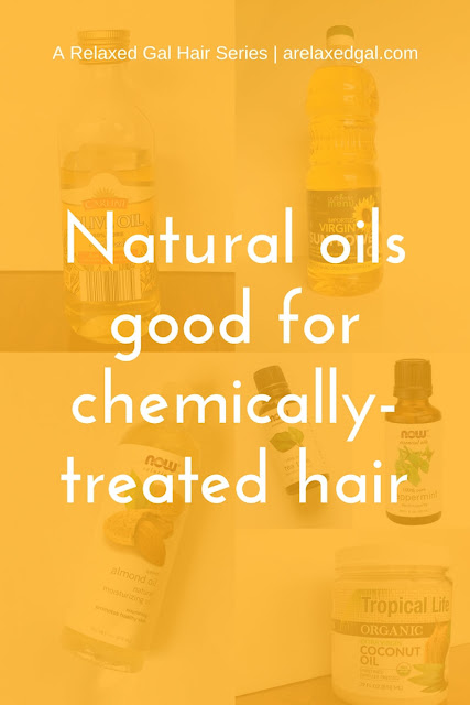Hair tip: Natural Oils Good for Chemically-treated Hair | arelaxedgal.com