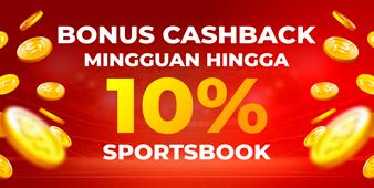 BONUS CASHBACK 10% SPORTSBOOK