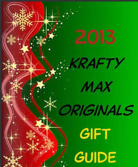 http://glossi.com/KraftyMaxOriginals/68265-2013-krafty-max-originals-gift-guide