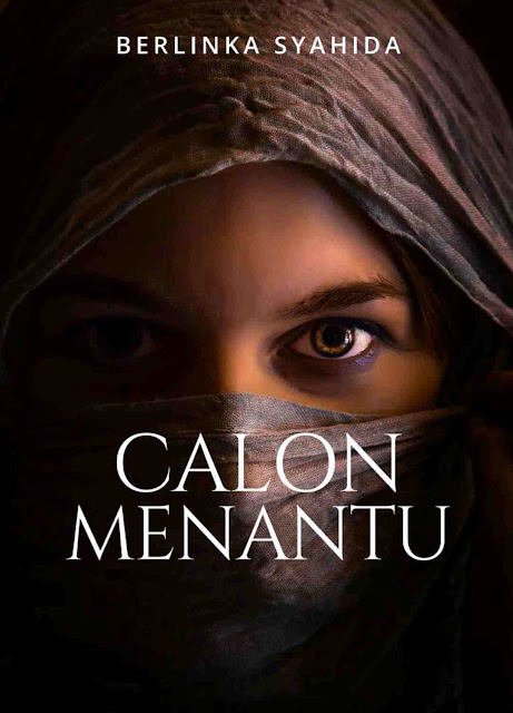 Novel Calon Menantu Karya Berlinka Syahida PDF