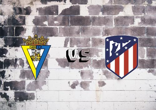 Cádiz vs Atlético Madrid  Resumen