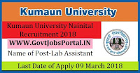Kumaun University Nainital Recruitment 2018 – 26 Lab Assistant, System Programmer