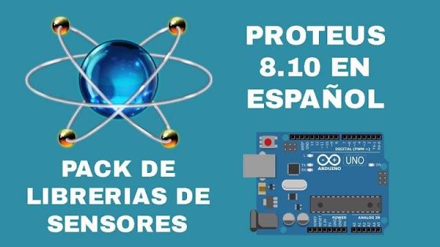 PROTEUS 8.10 SP0 PRO EN ESPAÑOL INCLUYE LIBRERIAS DE ARDUINO Y SENSORES