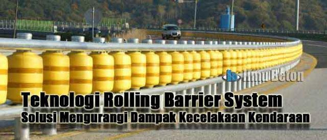 Teknologi Rolling Barrier System Solusi Mengurangi Dampak Kecelakaan Kendaraan