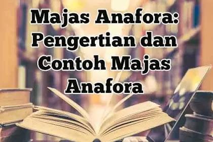 Majas Anafora: Pengertian dan Contohnya