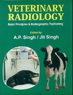 Veterinary Radiology – Basic Prirnciples & Radiographic Positioning