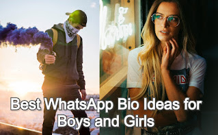 Best WhatsApp Bio Ideas for Boys and Girls