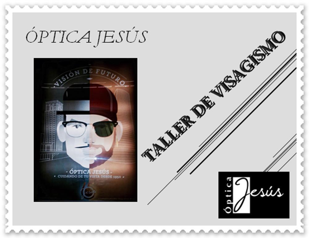 Taller de Visagismo, una experiencia para celebrar el 65 aniversario de Optica Jesús