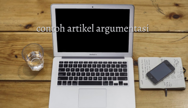 contoh artikel argimentasi