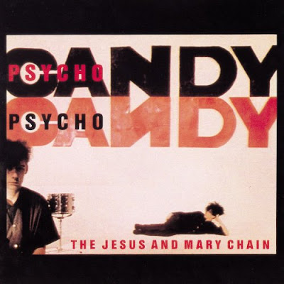 Crítica: The Jesus and Mary Chain - Psychocandy (1985)