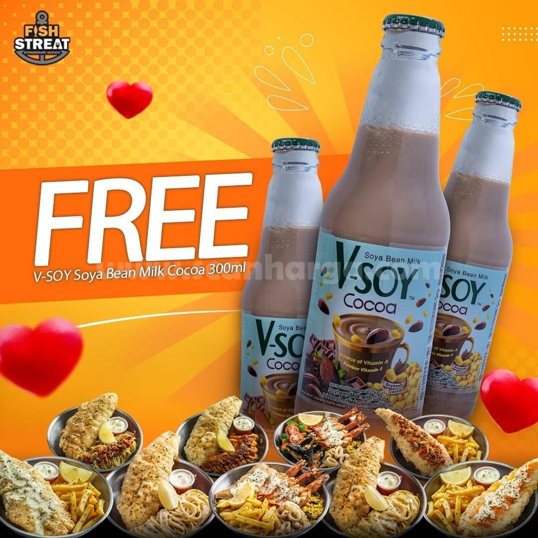 Promo Fish Streat GRATIS V-Soy Soya Bean Milk Cocoa tap Pembelian 3 Menu