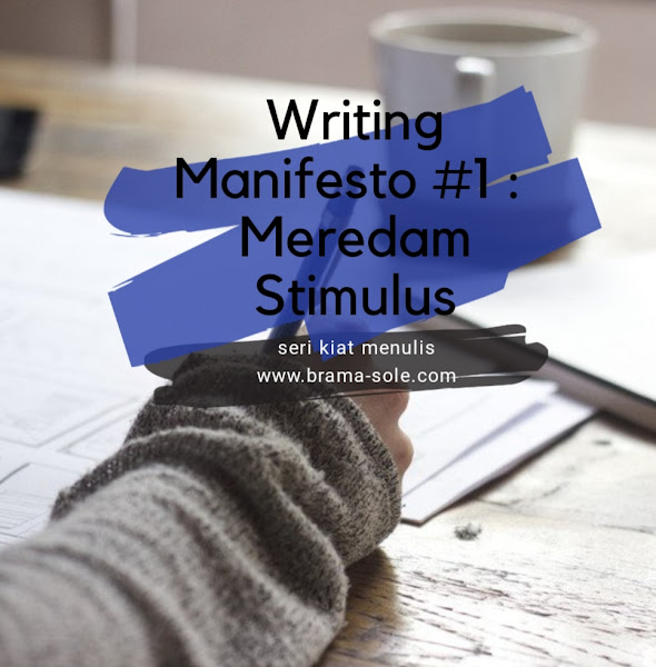 Writing Manifesto 1 : Meredam Stimulus