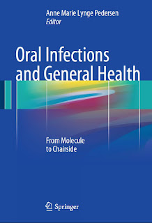 Oral Infections and General Health From Molecule to Chairside