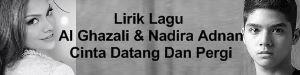 Lirik Lagu Al Ghazali & Nadira Adnan - Cinta Datang Dan Pergi