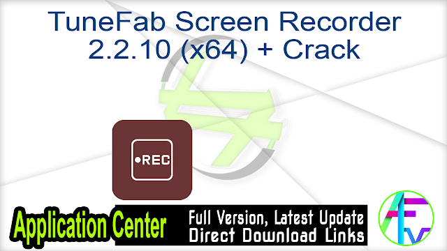TuneFab Screen Recorder 2.2.10 (x64) + Crack
