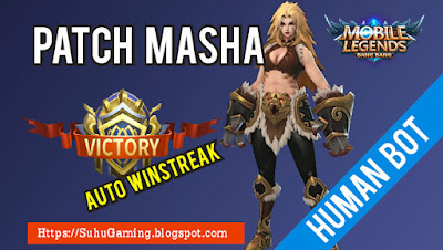 Download Script Buat Musuh Auto Lag + Auto Winstreak + Musuh BOT Patch Masha Mobile Legends