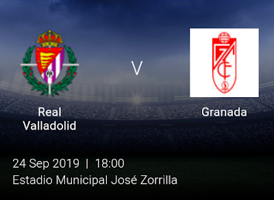 LIVE MATCH: Real Valladolid Vs Granada Spanish LaLiga 24/09/2019