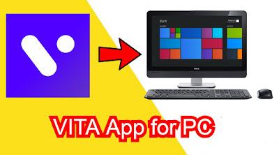 VITA for PC