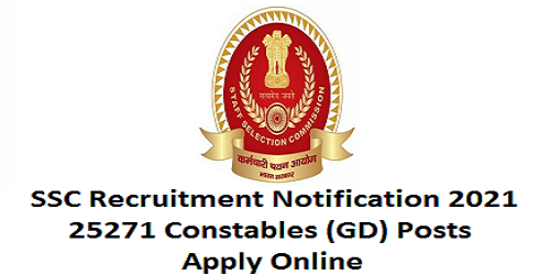 SSC Recruitment 2021 for 25271 Constables (GD) posts