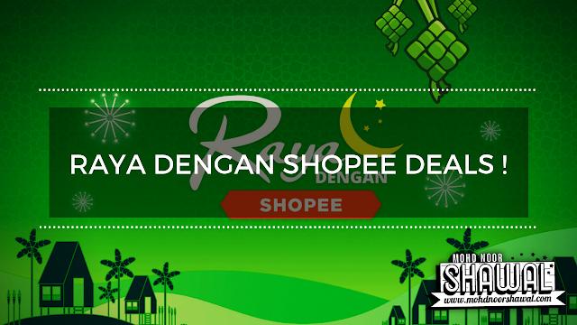 Raya Dengan Shopee Deals !