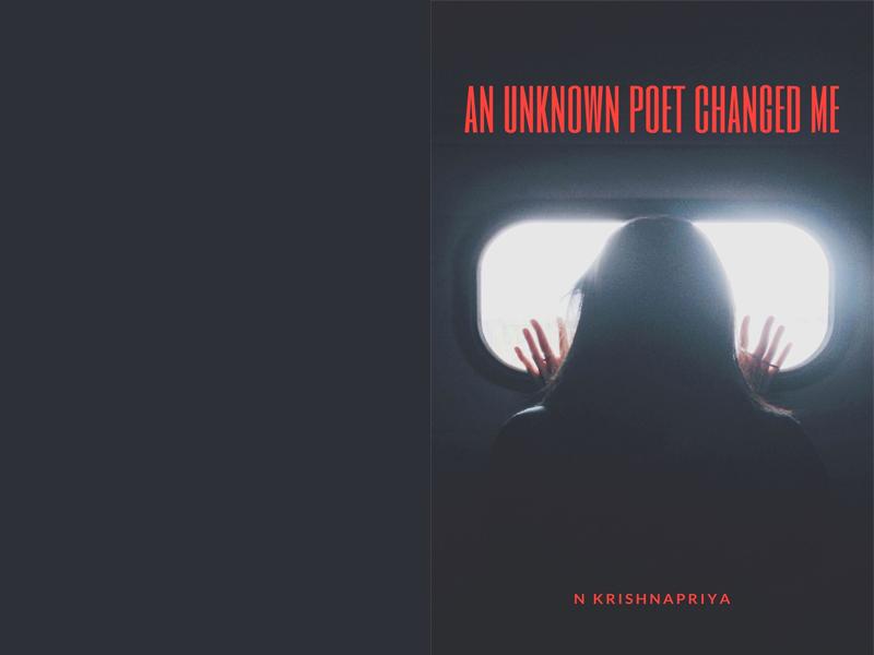 An Unkown Poet Changed Me! - New Short story by N Krishnapriya in Virtual Library