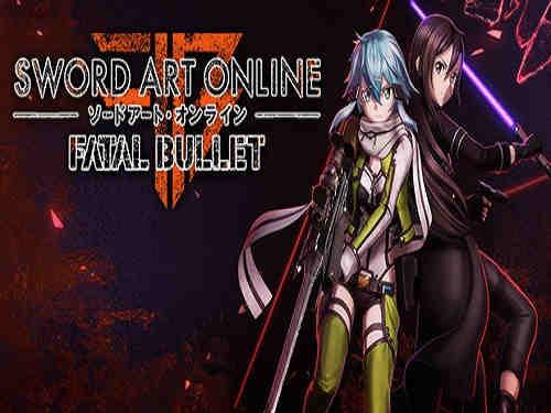 Sword Art Online Fatal Bullet Game Free Download
