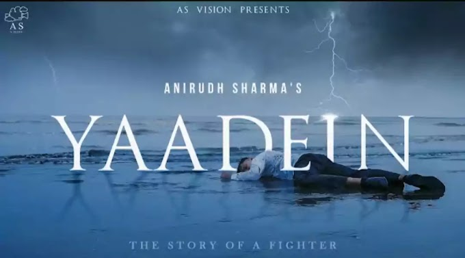 Yaadein Lyrics - Anirudh Sharma