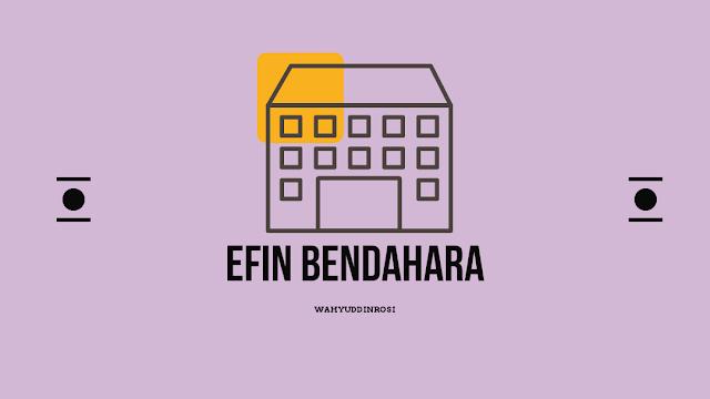 Efin bendahara