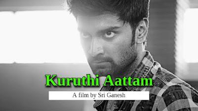 Kuruthi Aattam 2021 Movie Download