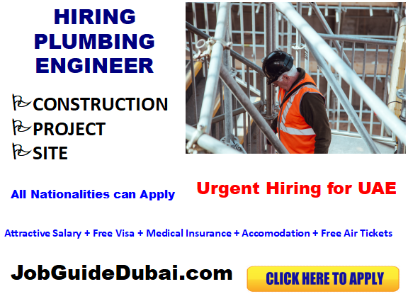 FREE VISA Plumbing Engineer jobs in UAE with best and Group companies with attractive salary and benefits