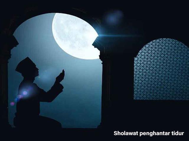 Sholawat Sebelum tidur