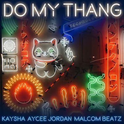 Baixar Musica: Kaysha - Do My Thang (feat. Aycee Jordan & Malcom Bearz)