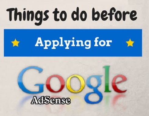 Before Applying for Google Adsense You Must Do These 11