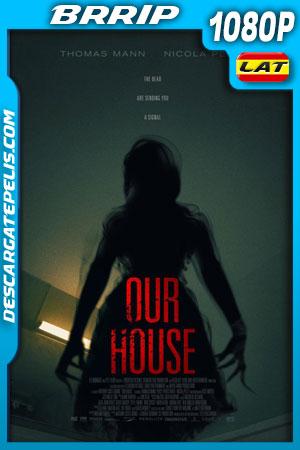Our House (2018) 1080p BRrip Latino – Ingles