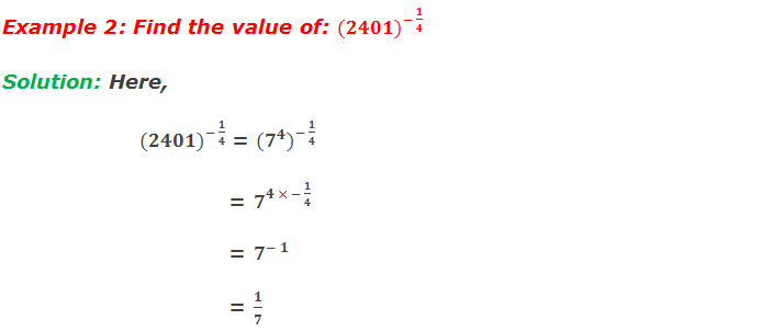 Example 2: Find the value of: 〖(2401)〗^(- 1/4)