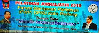Forum Wartawan Parlemen Laksanakan Pelatihan Jurnalistik Tingkat SMA/ SMK Se Kota Padang.