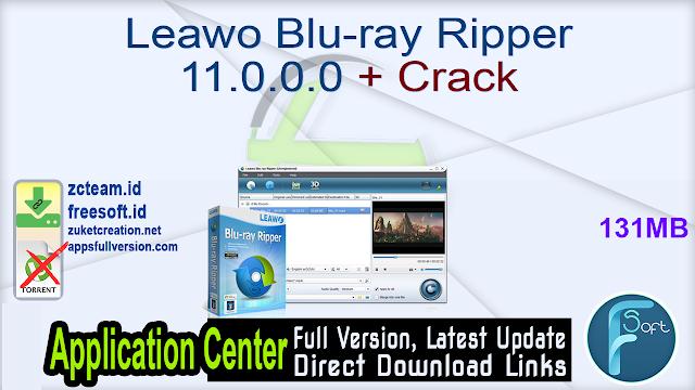 Leawo Blu-ray Ripper 11.0.0.0 + Crack_ ZcTeam.id