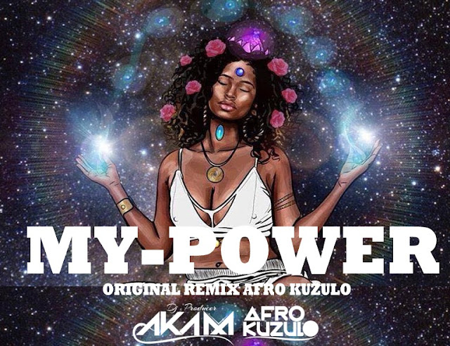 Dj Aka-M - My Power