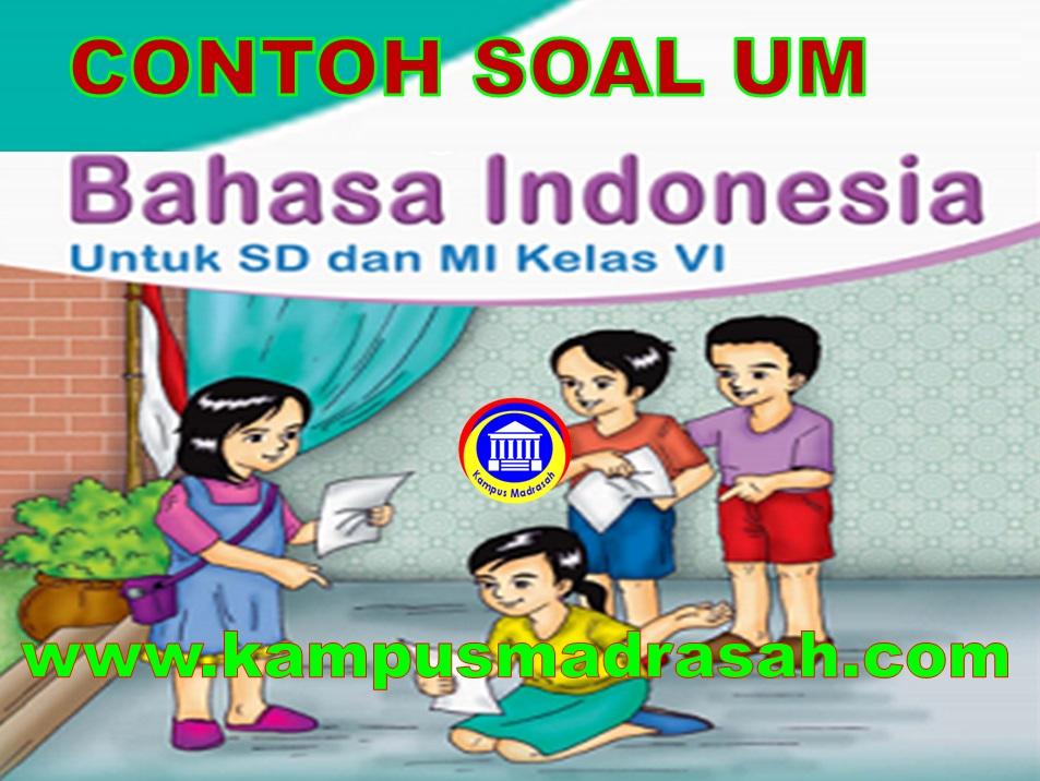 Soal Ujian Madrasah Bahasa Indonesia