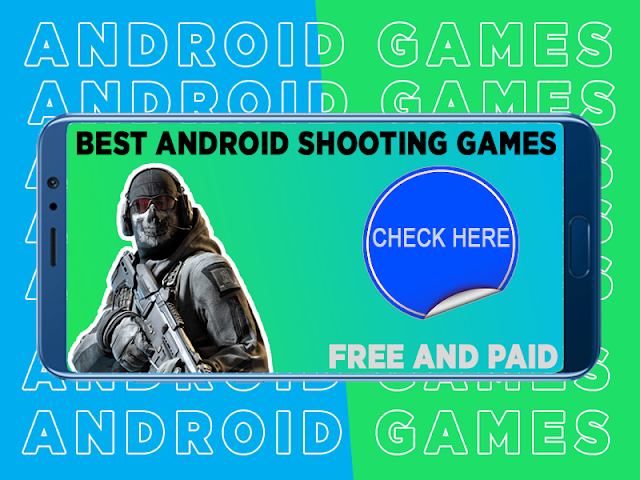Best shooting games for android to play now | Free and Paid