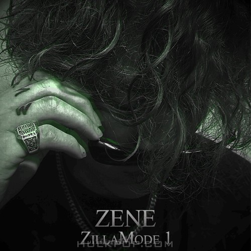 ZENE THE ZILLA – zillamode 1 – EP