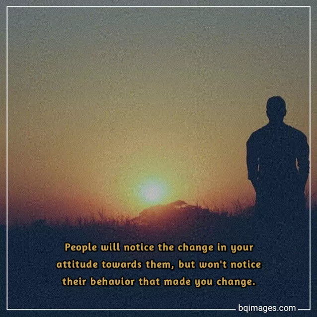 quotes about change in people' behaviour