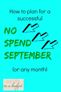 http://www.ourlifeonabudget.com/2016/08/no-spend-month-goals.html