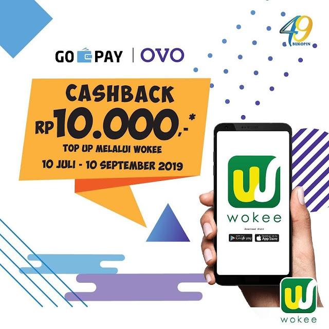 #Wokee - #Promo Super Cashback 10K Tiap TopUp OVO atau GOPAY (s.d 10 Sept 2019)