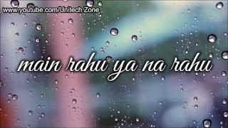 Main Rahoon Ya Na Rahoon Part Whatsapp Status Video