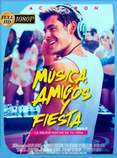 Música, amigos y fiesta 2015 HD [1080p] Latino [GoogleDrive] DizonHD