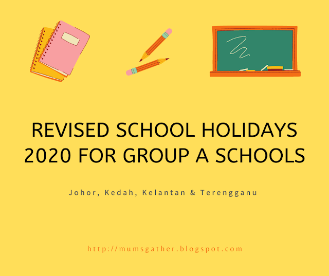 Revised School Holiday Calendar 2020 for Group A Schools