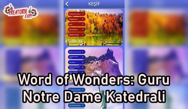 Words of Wonders: Guru Notre Dame Katedrali Cevapları